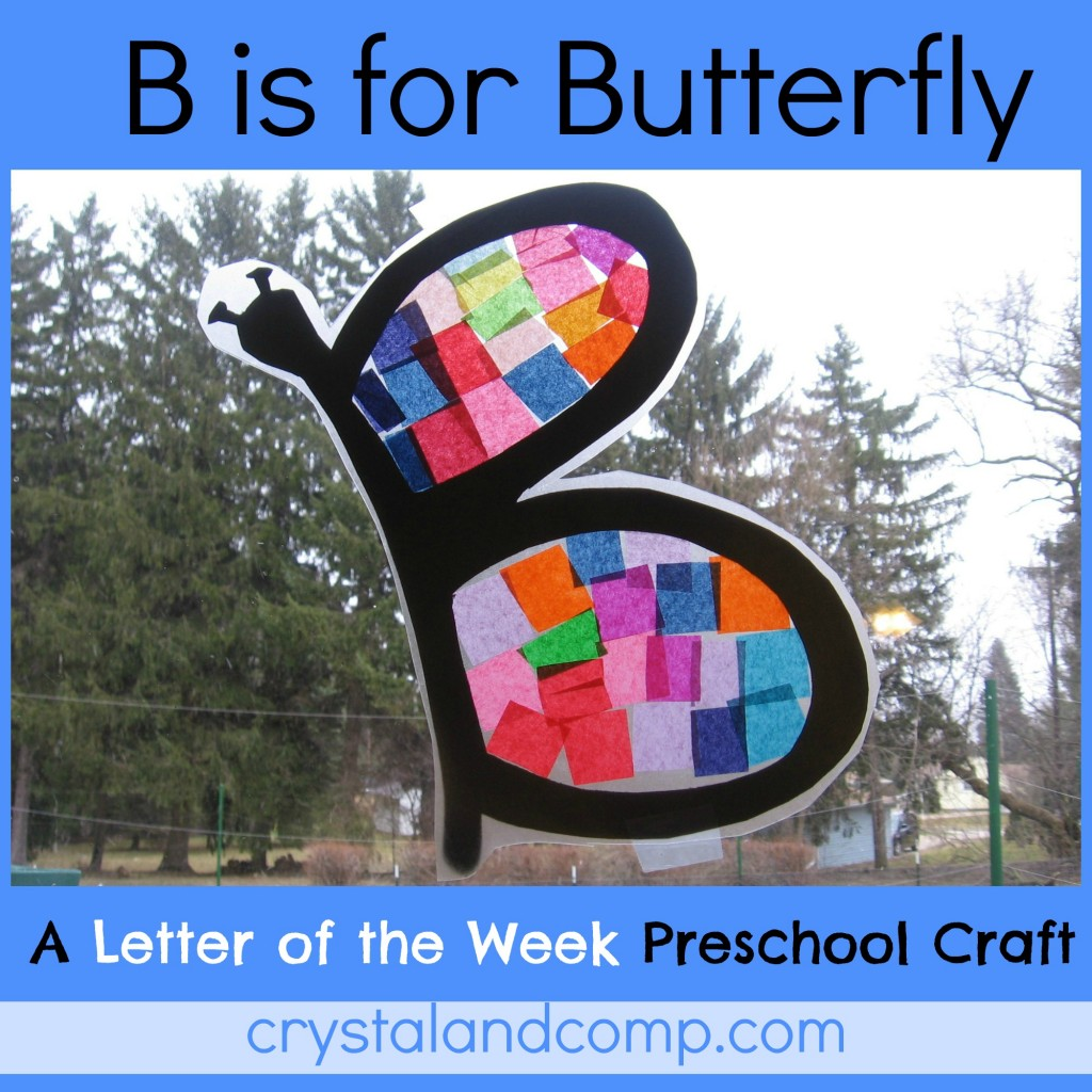 http://crystalandcomp.com/2013/04/b-is-for-butterfly-letter-of-the-week-preschool-craft/