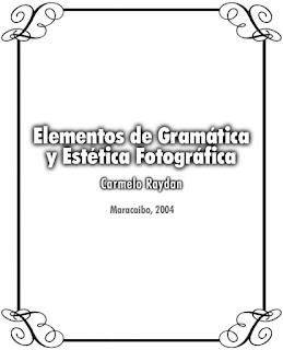 https://es.scribd.com/doc/296901249/Elementos-de-Gramatica-y-Estetica-Fotografica