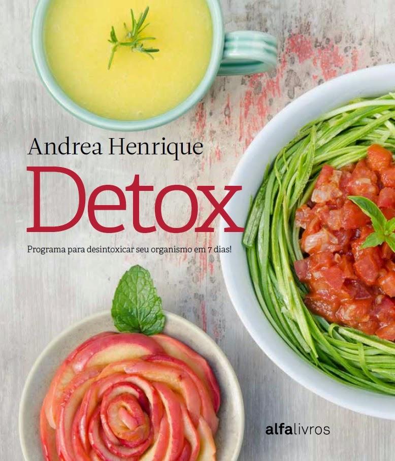 Detox - Programa para desintoxicar seu organismo em 7 dias!