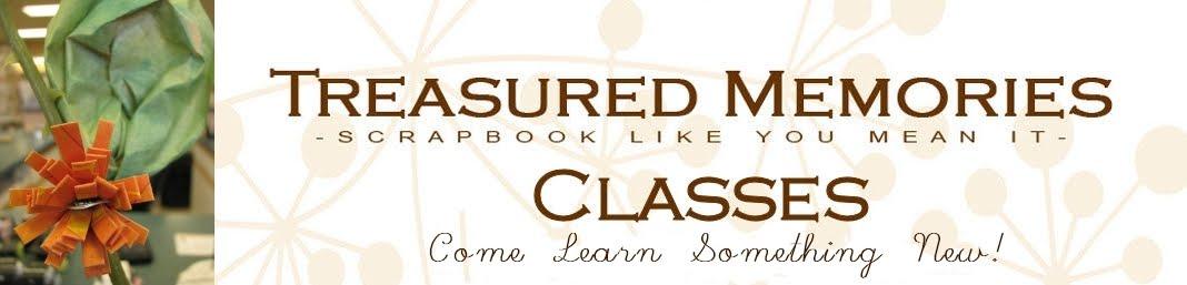Treasured Memories Classes