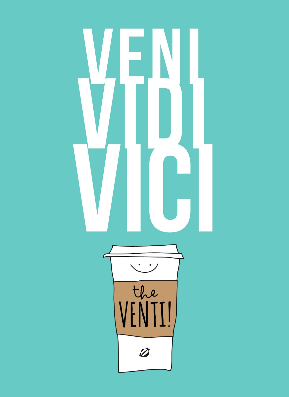 LostBumblebee ©2015 MDBN :: VENI, VIDI, VICI that VENTI! :: FREE - Donate to download- PRINTABLE :: FOR PERSONAL USE ONLY! coffee, cafe