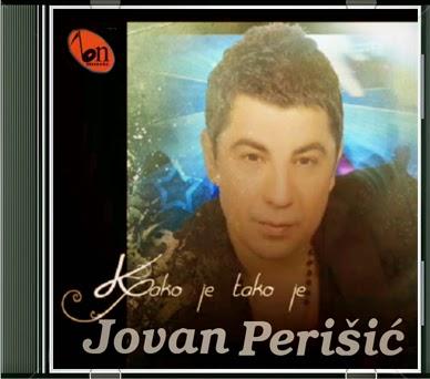 Jovan Perisic - Kako Je Tako Je (2013) Jovan+Perisic+-+Kako+Je+Tako+Je+(2013)