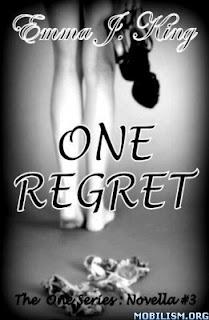 3.- One Regret –  Emma J. King