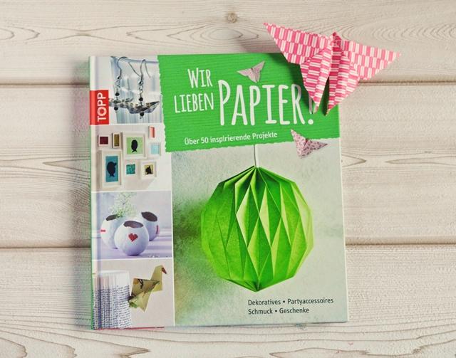 wir lieben papier bastelbuch