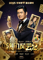 Sòng Bạc Ma Cao 2 - The Man From Macau 2 (2015)