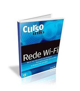 Revista Info Curso Vídeo aulas Revista Info   Redes Wifi