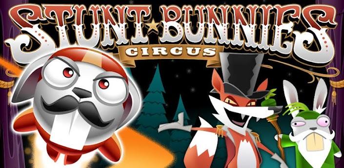 Stunt Bunnies Circus apk