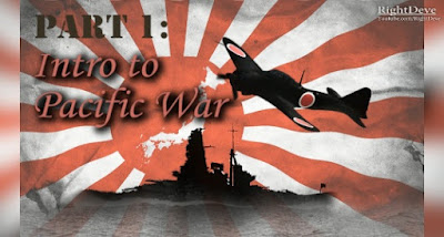 Part 1: Intro to Pacific War