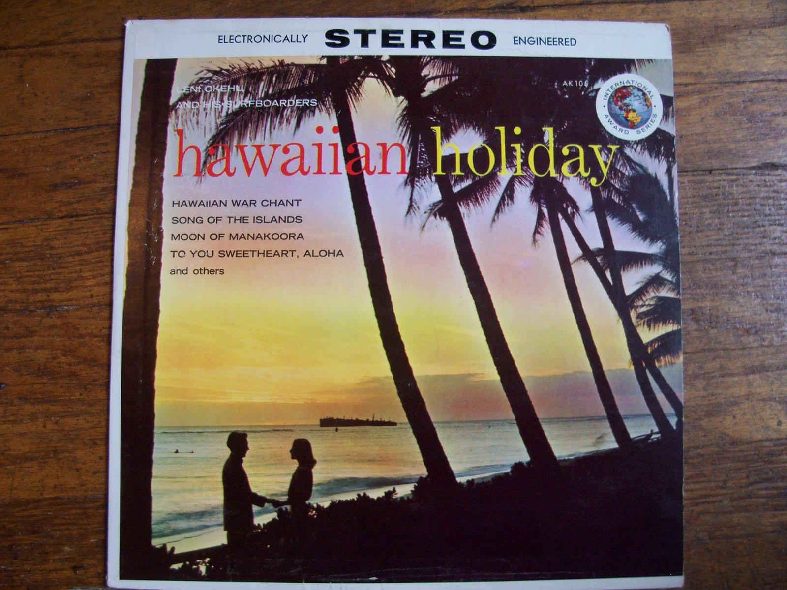 Leni Okehu And His Surfboarders - Hawaiian Holiday