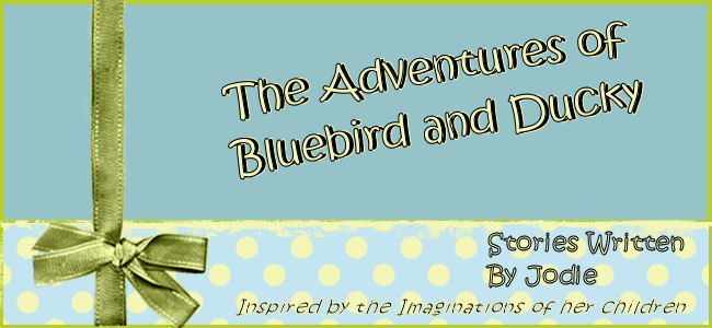 The Adventures of Bluebird and Ducky