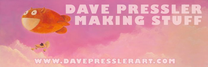 Dave Pressler Making Stuff