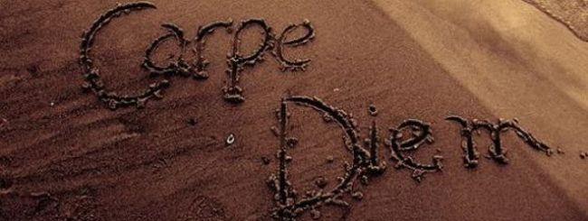 http://1.bp.blogspot.com/_-4cZJLeijPg/S7EL_EmV3II/AAAAAAAAAFU/LTlU7rrt2L8/S1600-R/carpe_diem%5B1%5D.jpg