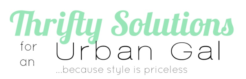 Thrifty Solutions for an Urban Gal