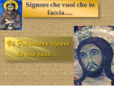 Vocazione francescana: La vita di Francesco l'innamorato del Signore!