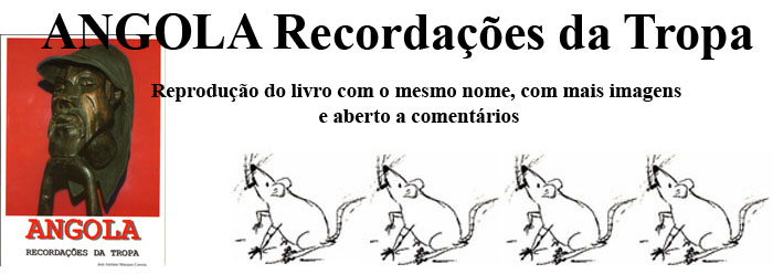 ANGOLA - RECORDAÇÕES DA TROPA