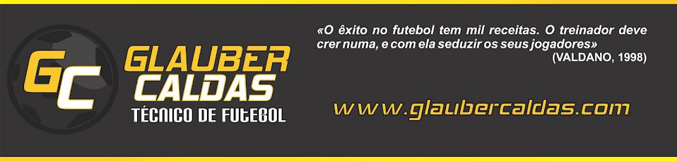 Glauber Caldas - Técnico de Futebol