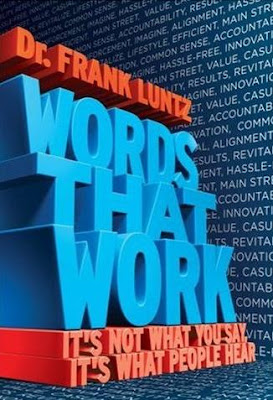 Luntz: Words That Work