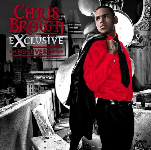 "Chris Brown's ""Exclusive: The Forever Edition"