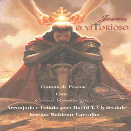 Download CD Cantata de Páscoa   Jesus O Vitorioso
