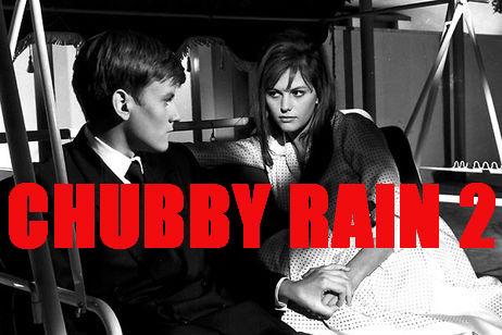 Chubby Rain 2