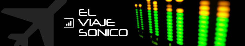 EL VIAJE SONICO
