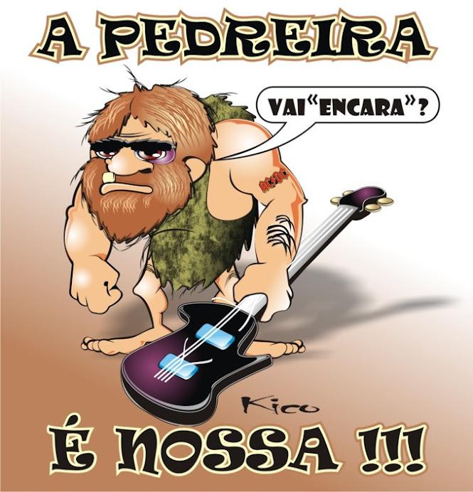 PEDREIRA É NOSSA