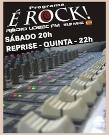 Bem vindo ao blog do Programa É ROCK!