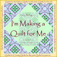 I'm Making a Quilt for Me