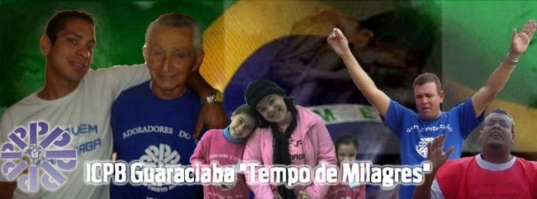 """ICPB Guaraciaba """"Missões é o nosso objetivo"""""""