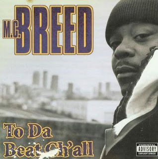 MC Breed - To Da Beat Ch'all (1996)