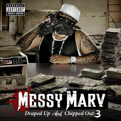[专辑下载]Messy Marv Presents - Draped Up and Chipped Out 3-[Explicit]-2008  - chanel115 - 我的博客