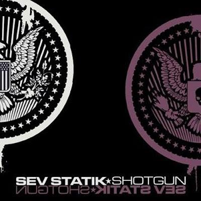 [专辑下载]Sev Statik - Shotgun-(Retail/Grouprip)-[Explicit]-2008  - chanel115 - 欧美音乐下载.....