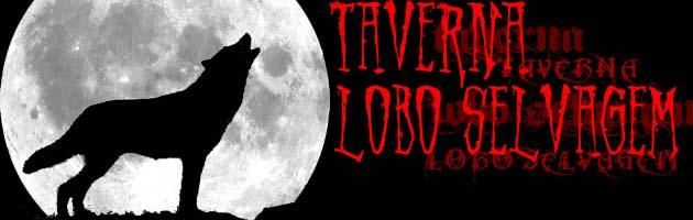 Taverna Lobo Selvagem