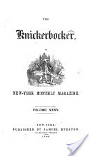 Lewis Gaylord Clark the Knickerbocker Magazine