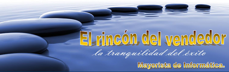 RINCON DEL VENDEDOR. MAYORISTA DE INFORMATICA