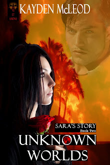 Sara's Story, Book Two, Unknown Worlds