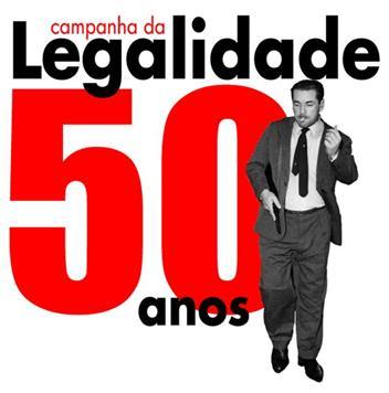 Legalidade 50 anos