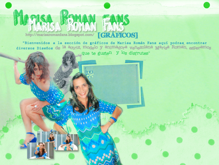 MARISA ROMÁN FANS Official Fansite » Gráficos