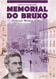 Se você gosta de Machado de Assis, adquira o livro MEMORIAL DO BRUXO (Biografia)