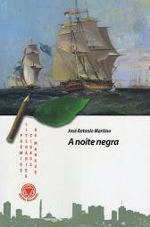 Conheça também o romance A NOITE NEGRA, vencedor do Prêmio Manaus de Literatura 2007