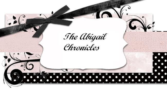 The Abigail Chronicles
