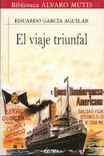 EL VIAJE TRIUNFAL. EDICION HISPANA