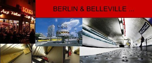 Berlin & Belleville ...