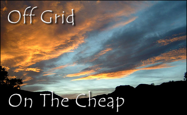 Off Grid On The Cheap
