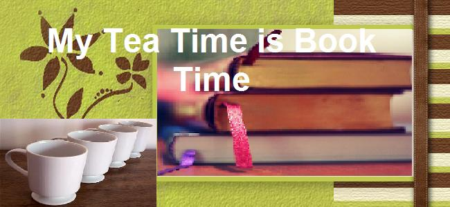 My Tea Time is Book Time
