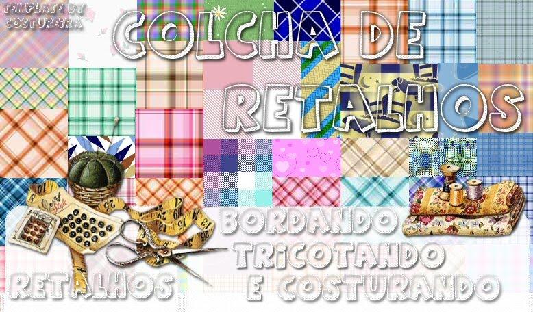 CONTRUINDO MINHA COLCHA DE RETALHOS