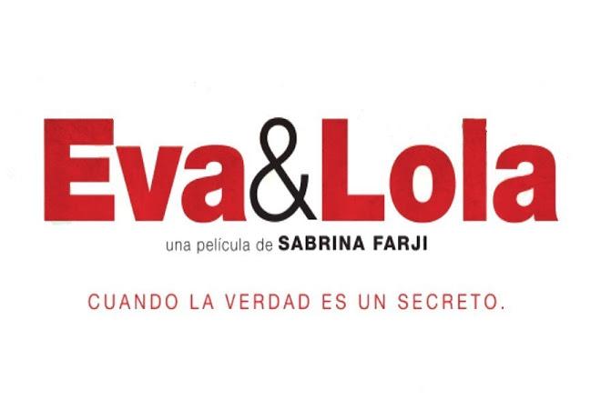 """Eva & Lola"""