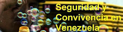 Convivencia y Seguridad Ciudadana en Venezuela