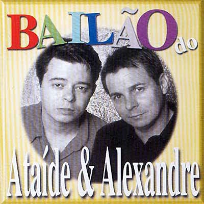 Ata�de e Alexandre - Bail�o do Ata�de e Alexandre
