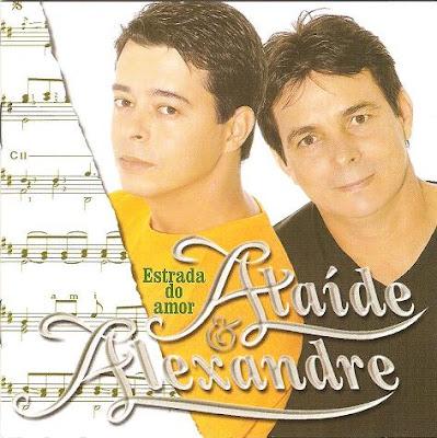 Ata�de e Alexandre - Vol.10 - Estrada do Amor